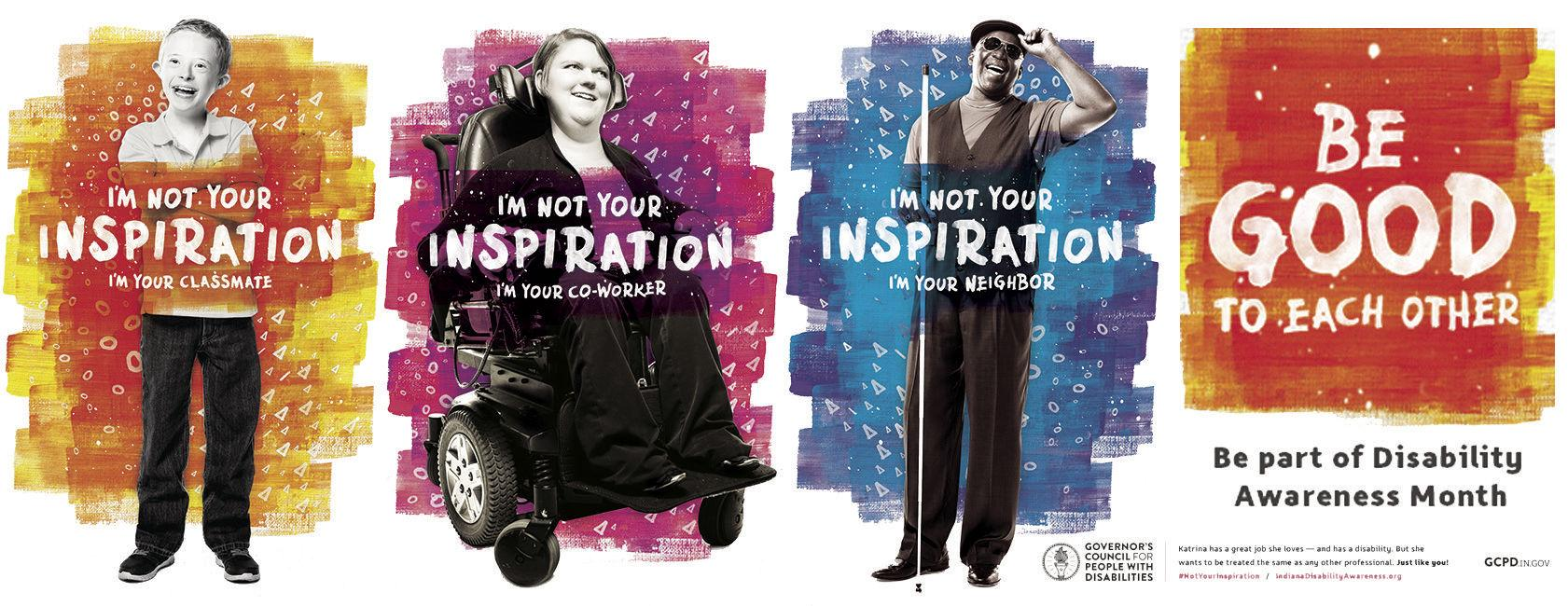 "Image: indianadisabilityawareness.org A poster for the ""I'm Not Your Inspiration"" awareness campaign by the Indiana Governor's Council for People with Disabilities. A portrait-style photo of a boy is juxtaposed against an orange backsplash with text that reads: I'm Not Your Inspiration (I'm Your Classmate)."
