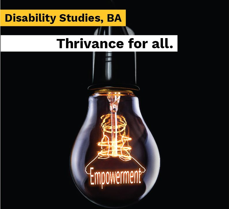 "A poster at ASU publicizes the school's new disability studies program. The poster depicts a light bulb against a black background with the text, ""Disability Studies, BA."""