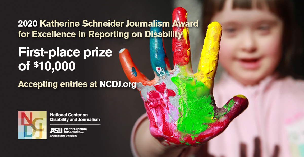 NCDJ 2020 Katherine Schneider Journalism Award for Excellence in Reporting on Disability